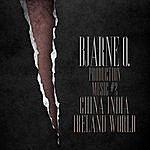 Bjarne O. Production Music #2: China, India, Ireland, World