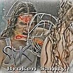 Sik Broken Sanity
