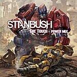 Stan Bush The Touch (Power Mix)