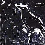 Farewood Figures In Shadows