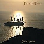 Bruce Kurnow Peaceful Piano