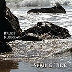 Bruce Kurnow Spring Tide