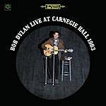 Bob Dylan Bob Dylan Live At Carnegie Hall 1963