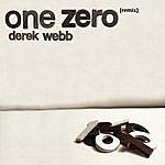 Derek Webb One Zero Remix