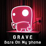 Grave Bars On My Phone