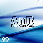A.N.R. Time Can Wait