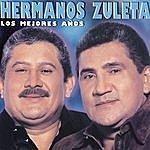Los Hermanos Zuleta Los Mejores Años