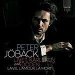 Peter Jöback Livet, Kärleken Och Döden - La Vie, L'amour, La Mort