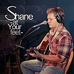 Shane At Your Feet