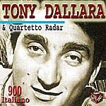 Tony Dallara Tony Dallara & Quartetto Radar
