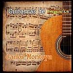 Carlos Montoya Guitarras De España: Carlos Montoya