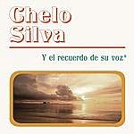 Chelo Silva Chelo Silva Y El Recuerdo De Su Voz