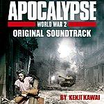 Kenji Kawai Apocalypse World War II - Original Soundtrack