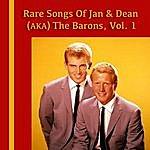 Jan Rare Songs Of Jan & Dean (Aka) The Barons, Vol. 1
