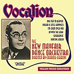 Carroll Gibbons The New Mayfair Dance Orchestra: Encore