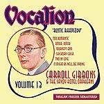 Carroll Gibbons Carroll Gibbons & The Savoy Hotel Orpheans, Vol. 13 - Rustic Rhapsody