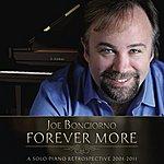 Joe Bongiorno Forever More - The Very Best Of - Solo Piano