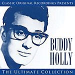 Buddy Holly Classic Original Recordings Presents - Buddy Holly - The Ultimate Collection