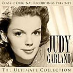 Judy Garland Classic Original Recordings Presents - Judy Garland - The Ultimate Collection