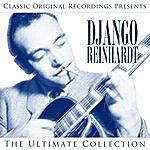 Django Reinhardt Classic Original Recordings Presents - Django Reinhardt - The Ultimate Collection