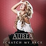 Aurea Scratch My Back