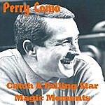 Perry Como Catch A Falling Star