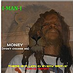 Imani Money (Won't Change Me)