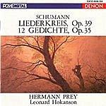 Leonard Hokanson Schumann: Liederkreis, Op. 39 & 12 Gedichte, Op. 35