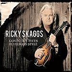 Ricky Skaggs Country Hits Bluegrass Style