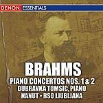 Anton Nanut Brahms: Piano Concertos