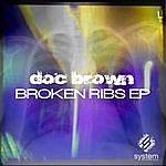Doc Brown Broken Ribs