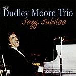 Dudley Moore Jazz Jubilee