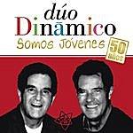 Duo Dinamico Somos Jovenes: 50 Años