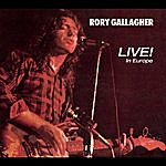 Rory Gallagher Live! In Europe
