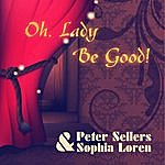 Peter Sellers Oh, Lady Be Good! (Remastered)