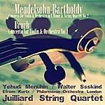 Yehudi Menuhin Mendelsohn-Bartholdy: Concerto For Violin & Orchestra In E Minor & String Quartet No. 2 - Bruch: Concerto For Violin & Orchestra No. 1 (Remastered)