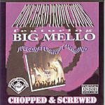 Big Mello Wegonefunkwichamind (Chopped & Screwed)