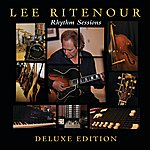Lee Ritenour Rhythm Sessions (Deluxe Edition)