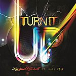 Kardinal Offishall Turn It Up (Explicit)