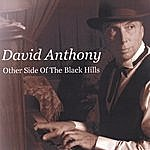 David Anthony The Other Side Of The Black Hills