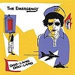 The Emergency Doo-Lang Doo-Lang