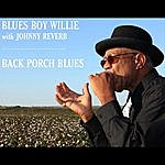 Blues Boy Willie Back Porch Blues (Feat. Johnny Reverb)