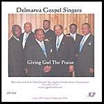 Delmarva Gospel Singers Giving God The Praise