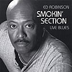 Ed Robinson Smokin' Section Live Blues