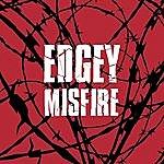 Edgey Misfire