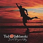 Ted 'Dr. J' Jablonski Just A Perfect Day