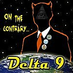 Delta 9 On The Contrary (Feat. Thc 420 & Jt Swift)