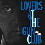 Jackie Leven Lovers At The Gun Club