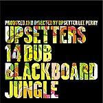 The Upsetters 14 Dub Blackboard Jungle