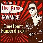 Engelbert Humperdinck A Tribute To The King Of Romance